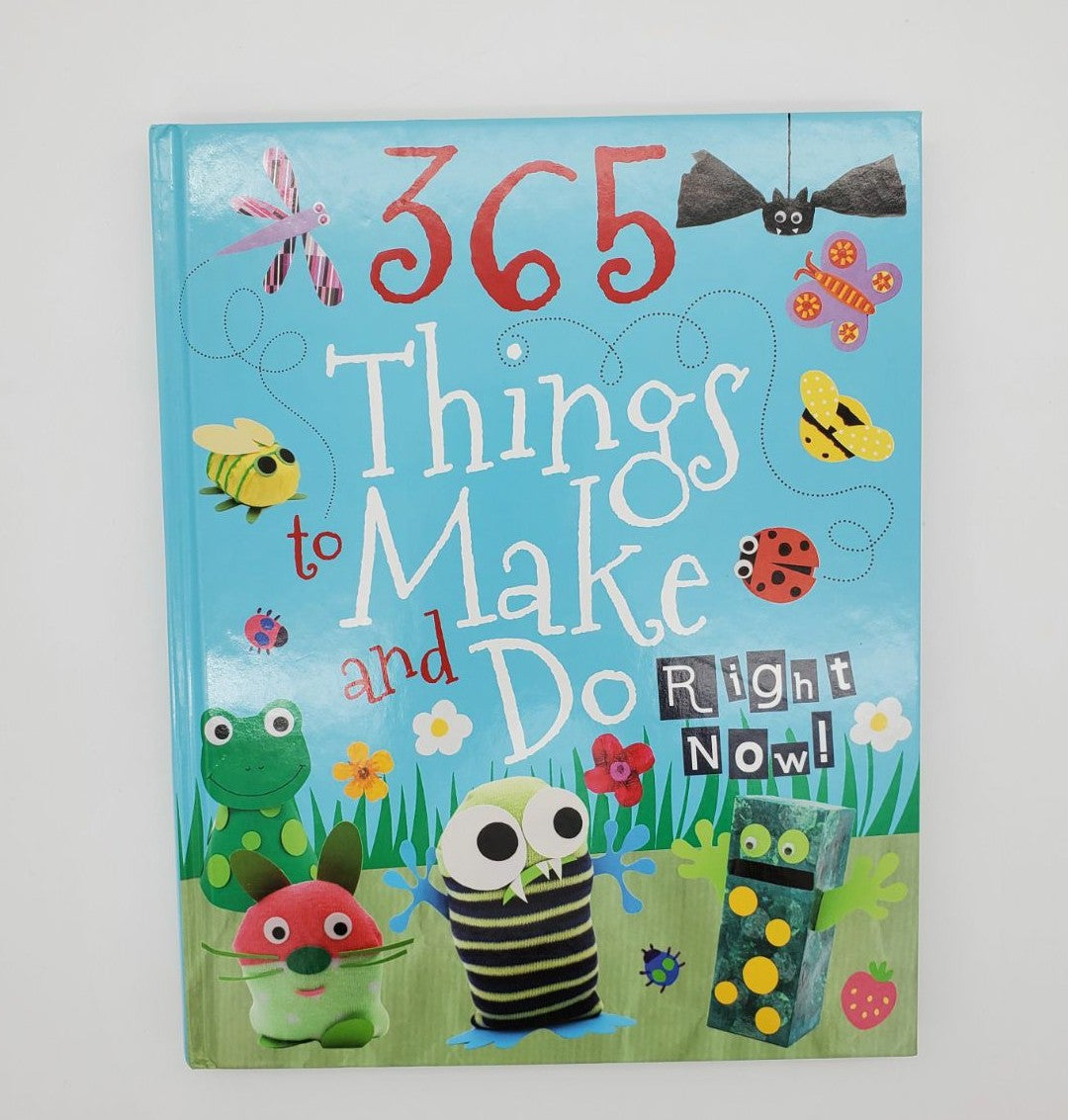 365 things to make & do right now! Book