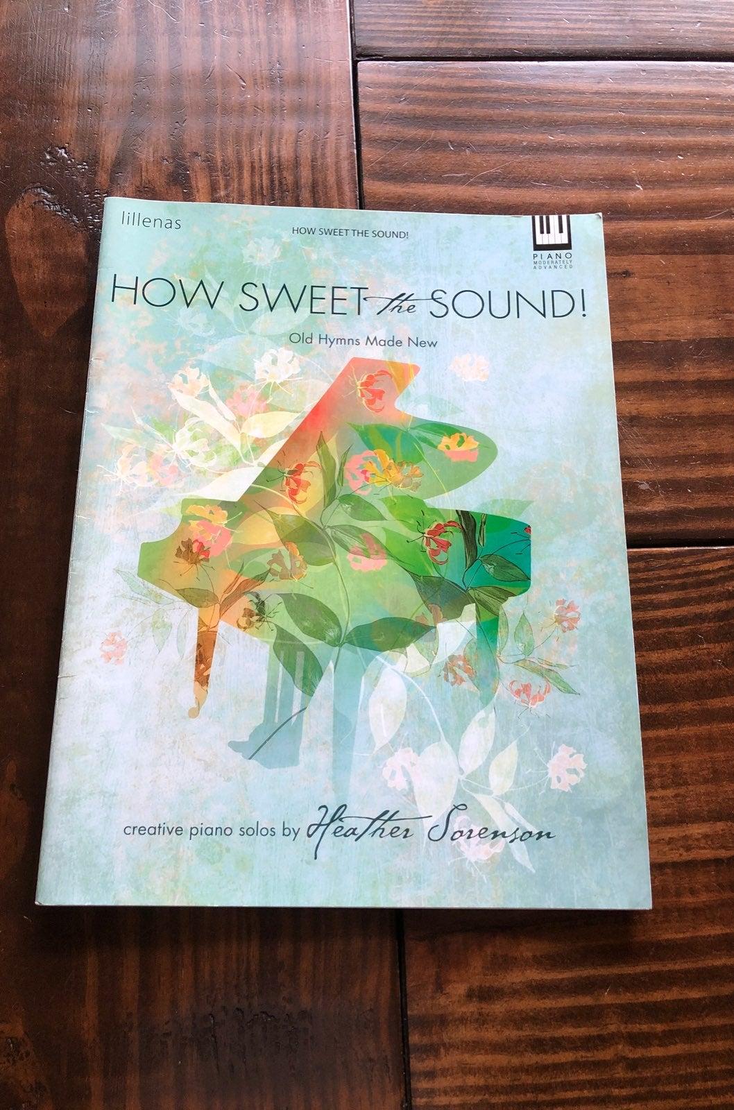 How Sweet the Sound Piano Hymn Arrangeme