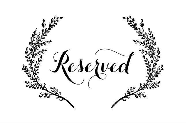 Reserved for Mary Morris