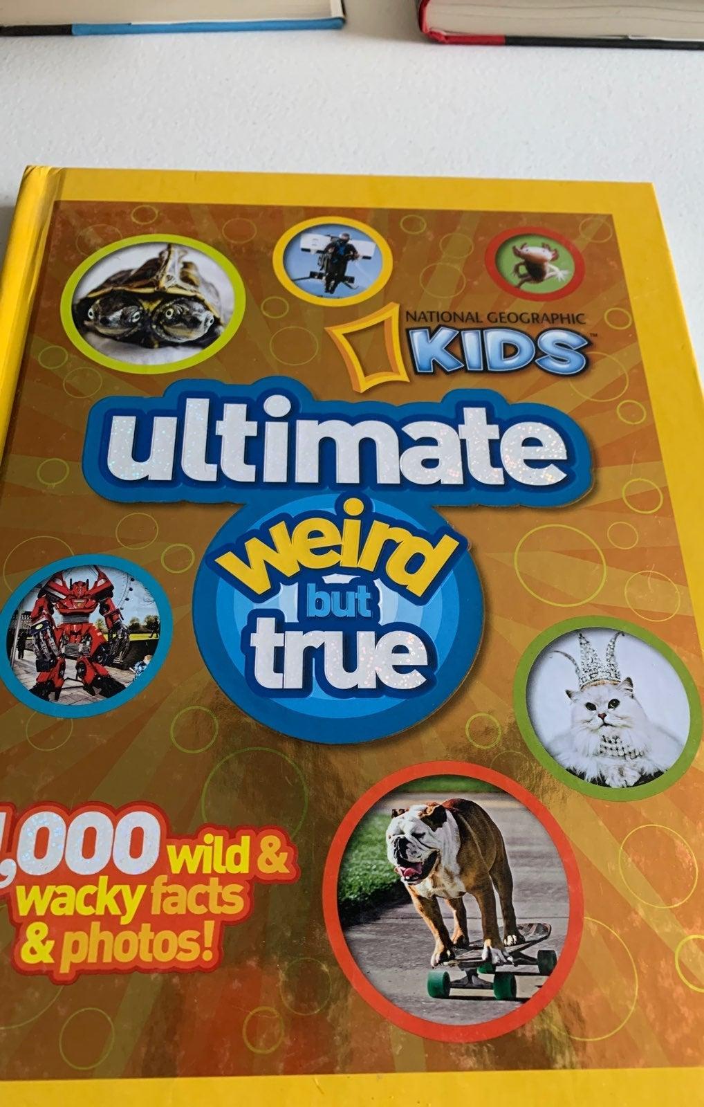 Ultimate Weird But True Nat Geo Kids