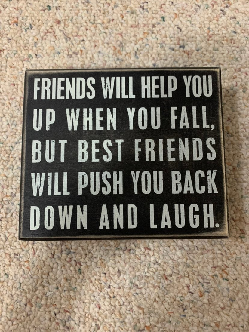 Funny Friend Room Decor Sign