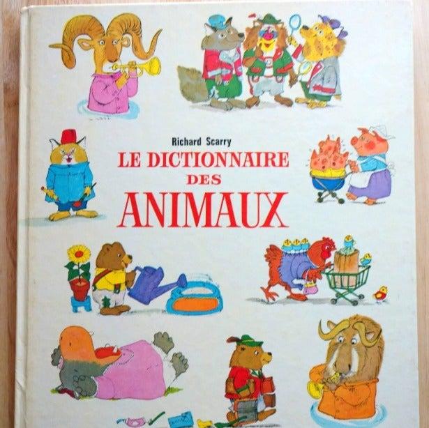 Richard Scarry Le Dictionnaire Des Anima