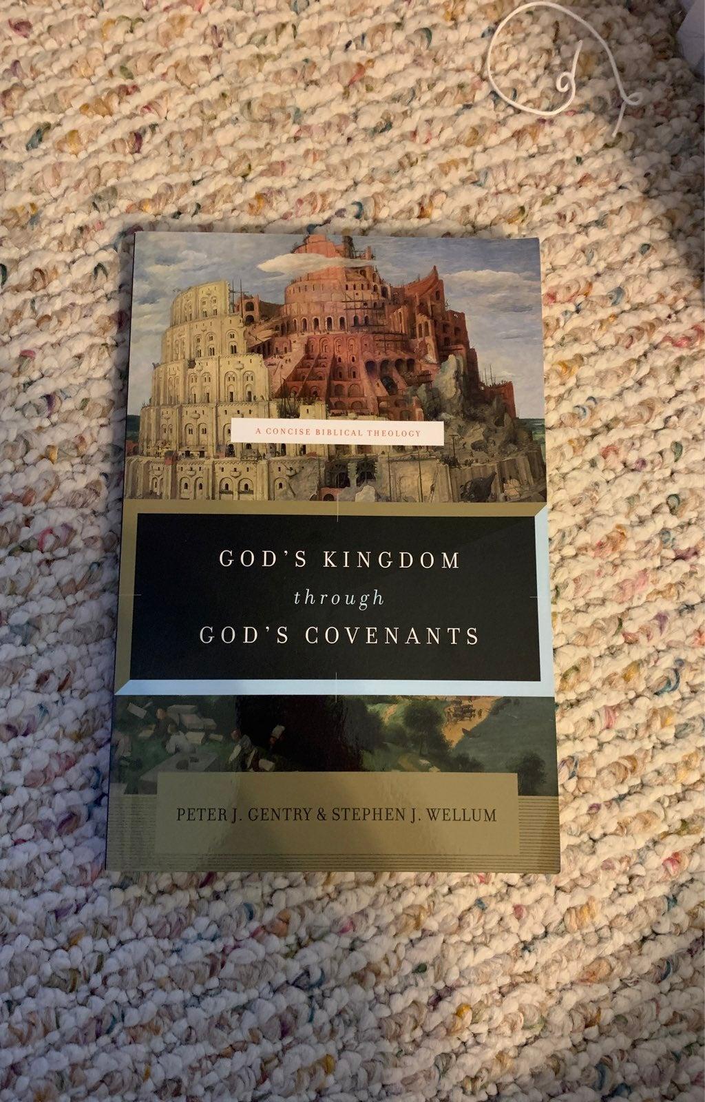 God's Kingdom through God's Covenants by