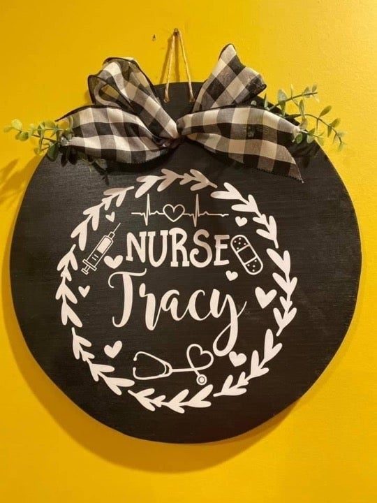 Personalized Nurse Sign/Door Hanger