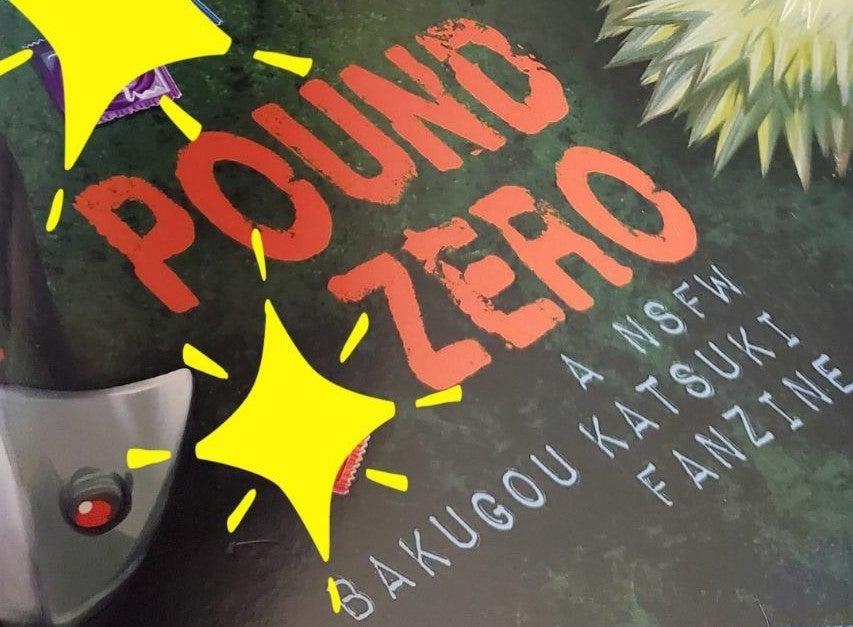 Pound Zero 18+ Bakugou Zine w/ Poster