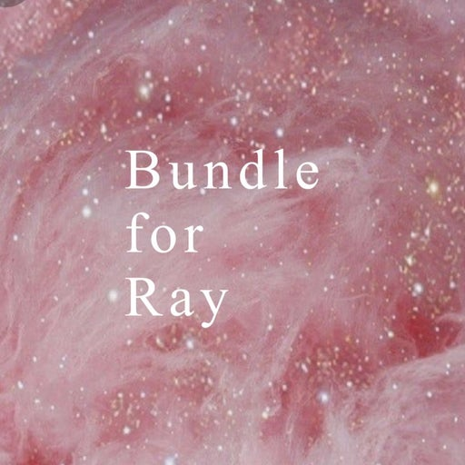 bundle for Ray!