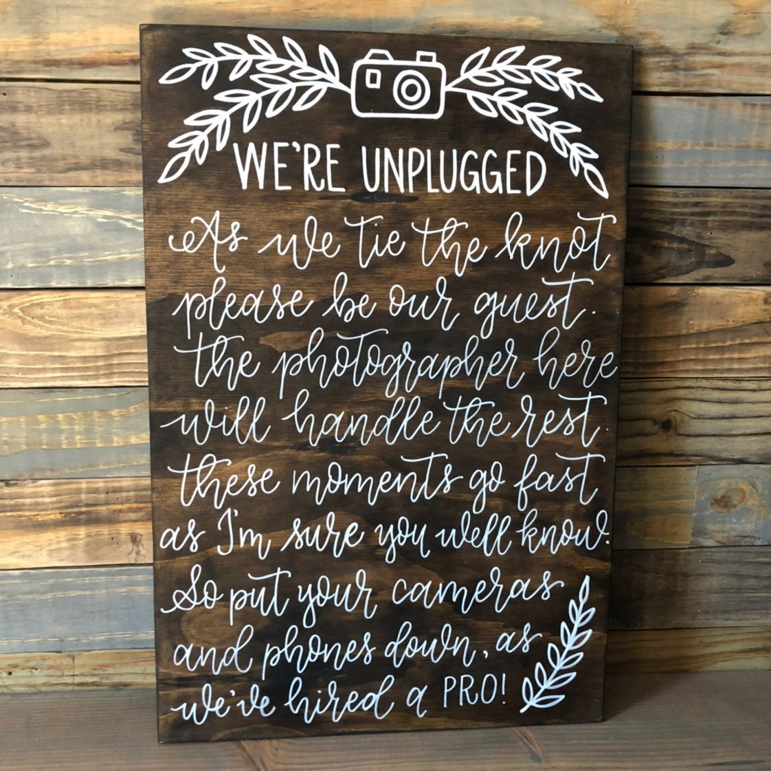 We're unplugged, wedding wood sign