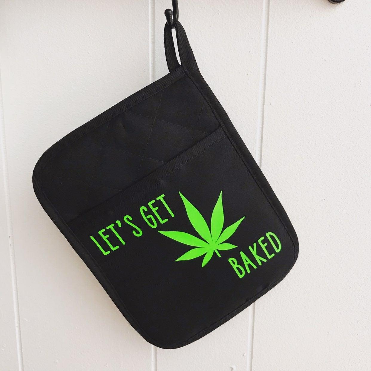 420 lets get baked pot holder