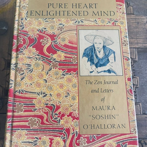 Pure Heart Enlightened Mind : Hardcover
