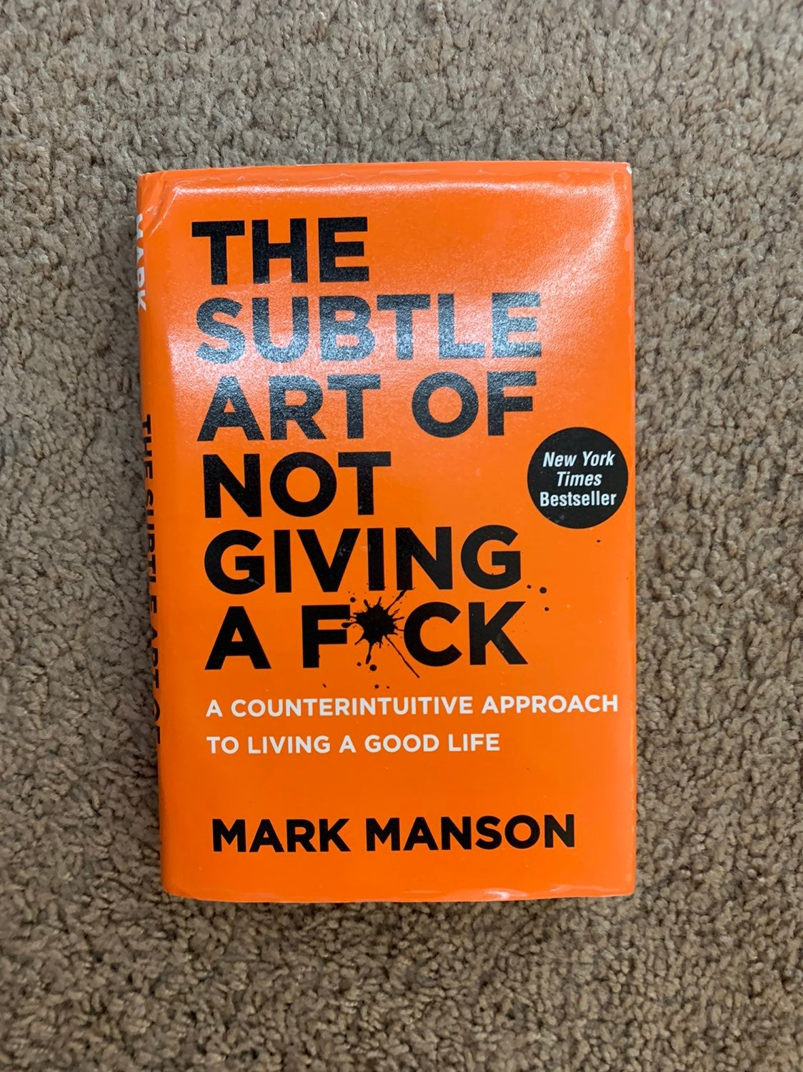The Subtle Art Of Not Giving Book