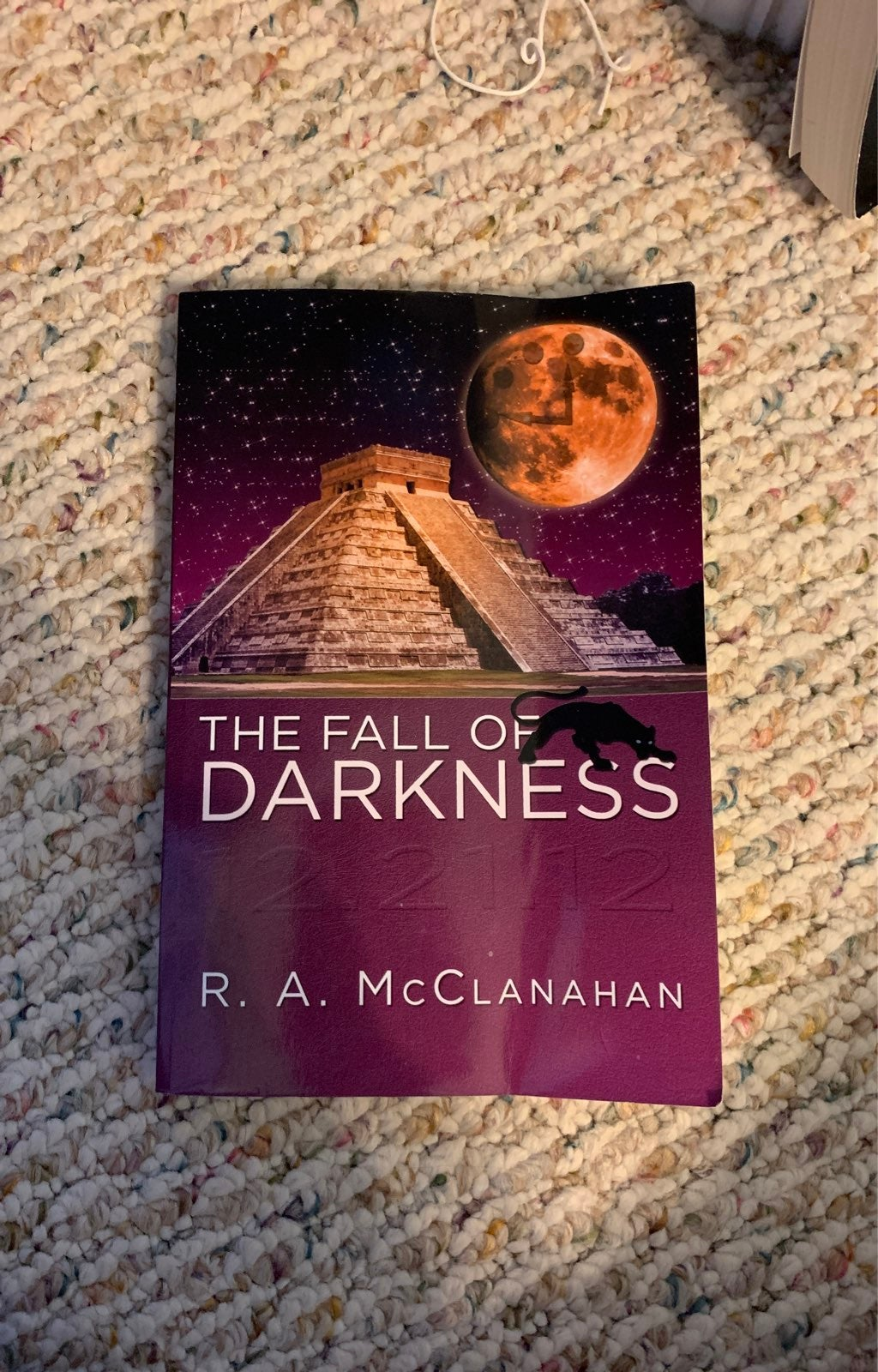The Fall of Darkness by R.A. McClanahan