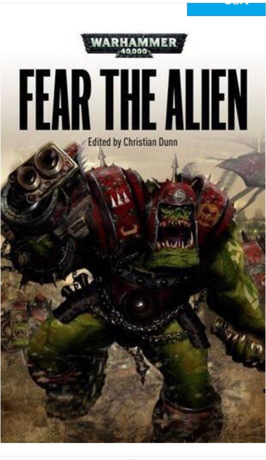 Fear the Alien by Christian Dunn, Warhammer 40,000 book