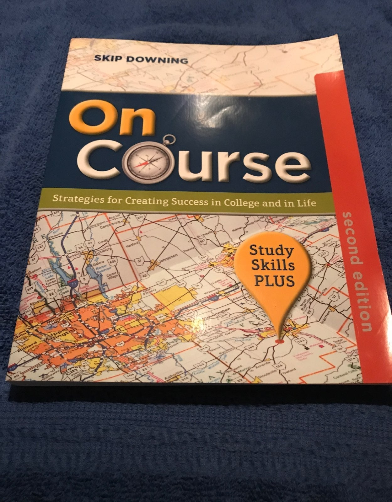 "Skip Downing ""On Course"" Study Skills"