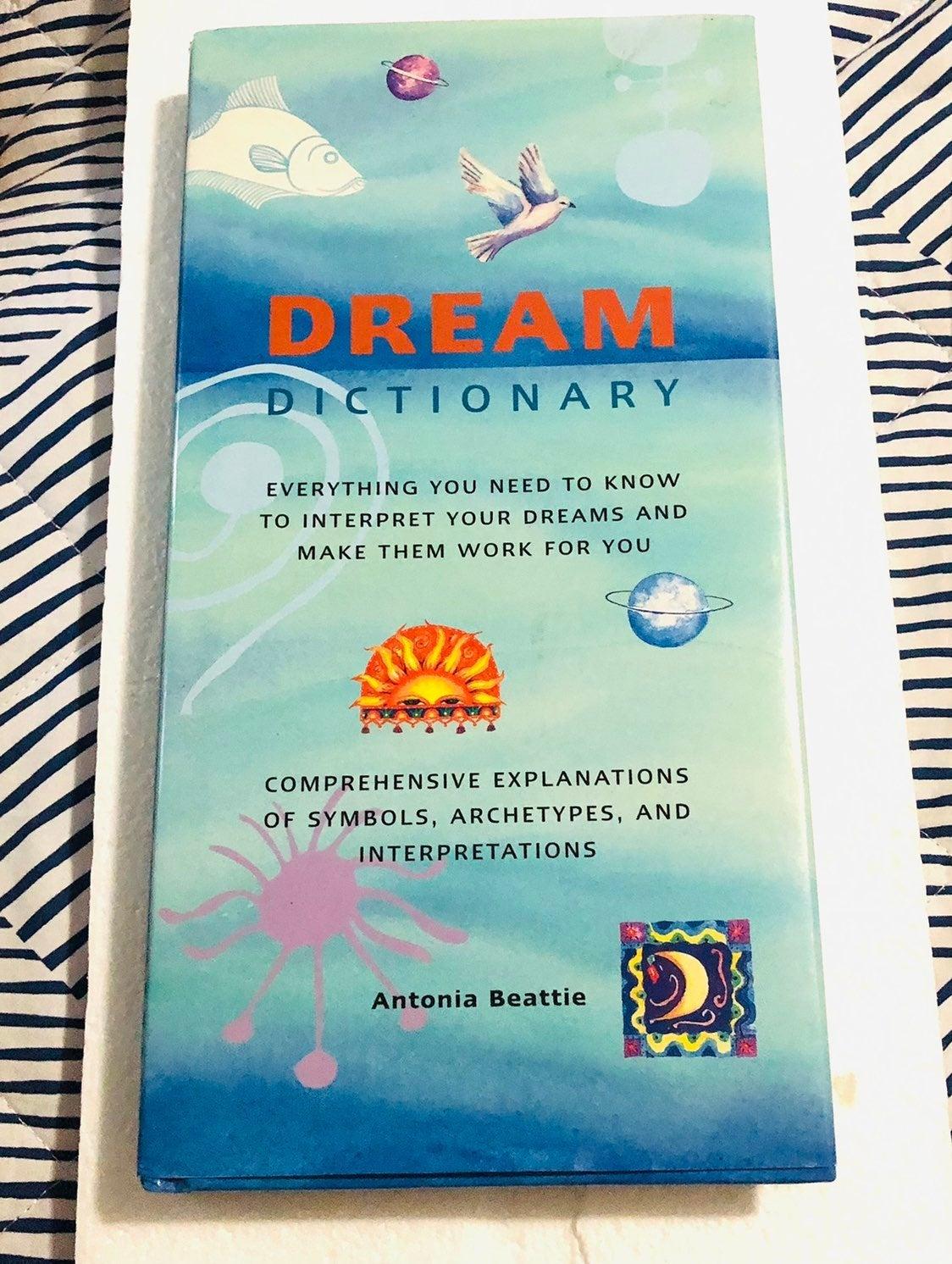 Dream Dictionary by Antonia Beattie