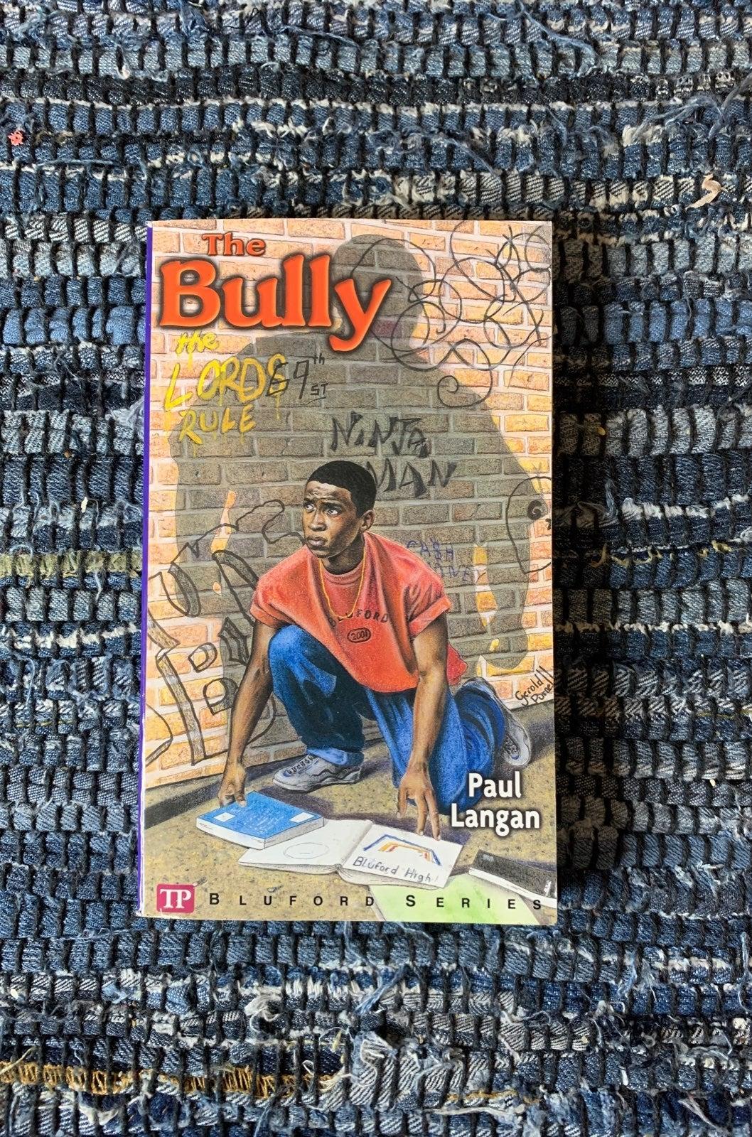 The bully by paul langan