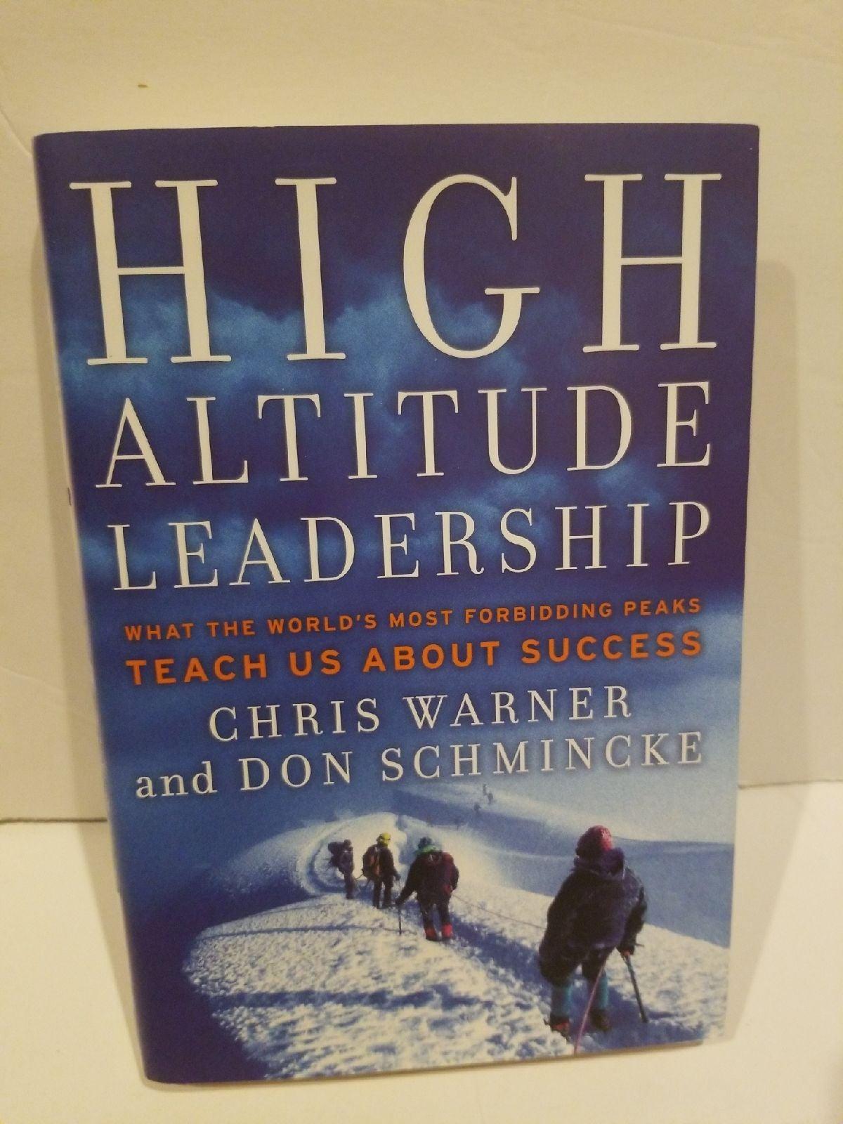 High Altitude Leadership, b. Chris Warne