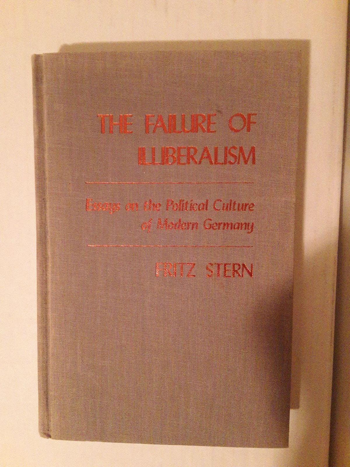 The Failure  of Illiberalism