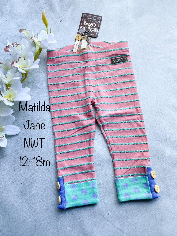 NWT 12-18 m Matilda Jane Leggings