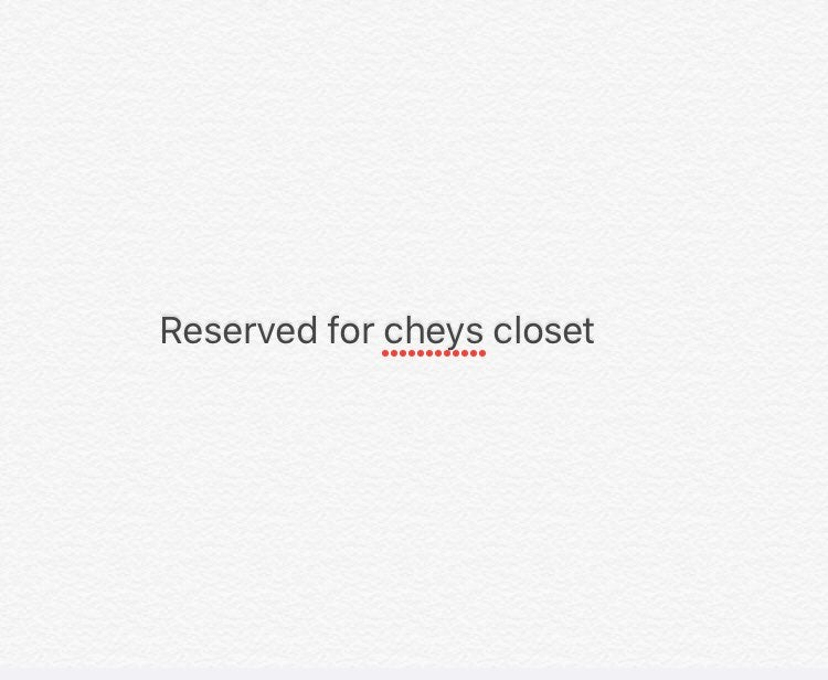 Reserved for cheys closet