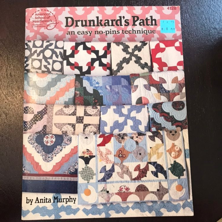 Drunkard's Path   Quilt Book