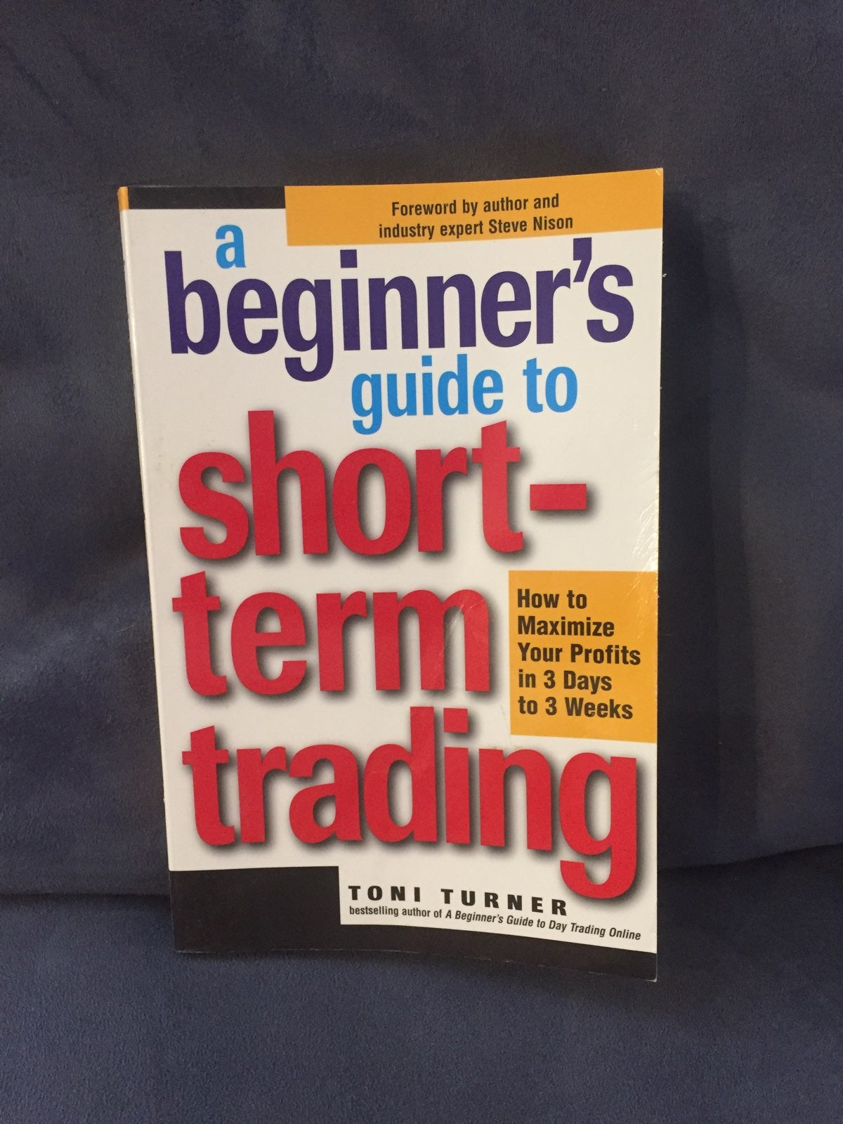 Beginners Guide To Short Term Trading