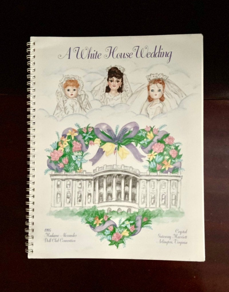 A White House Wedding  Madame Alexander