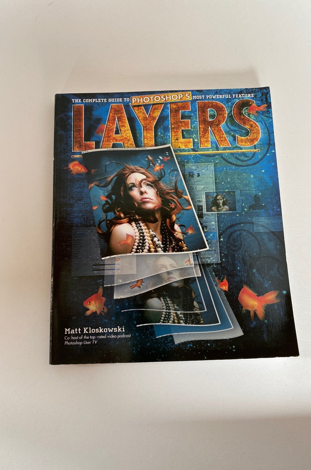 Layers: The Complete Guide to Photoshop'