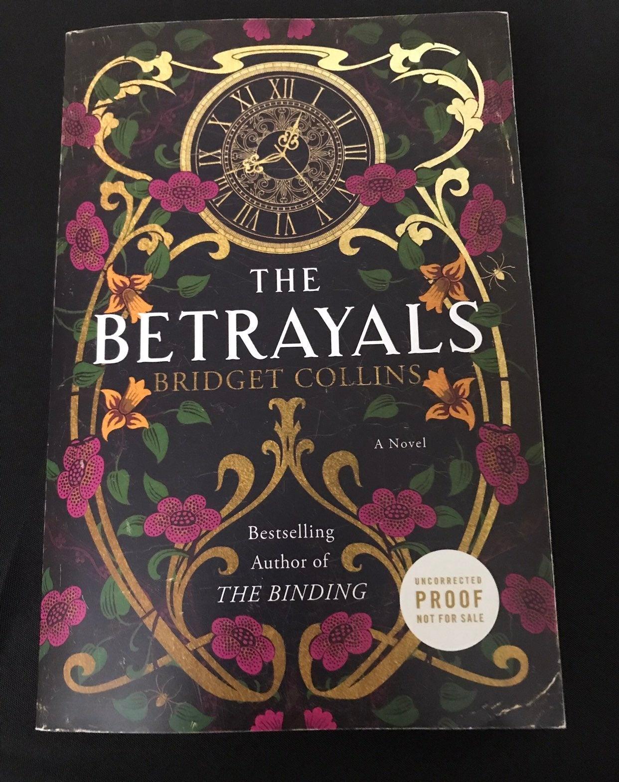 The Betrayals ARC by Bridget Collins