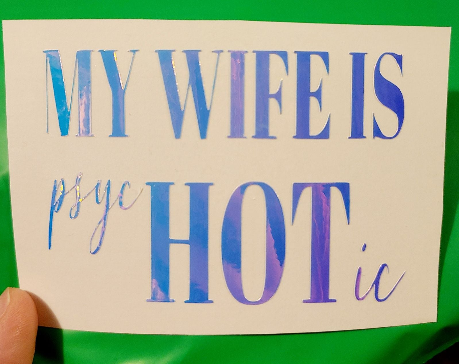 Wife car decal funny psychotic