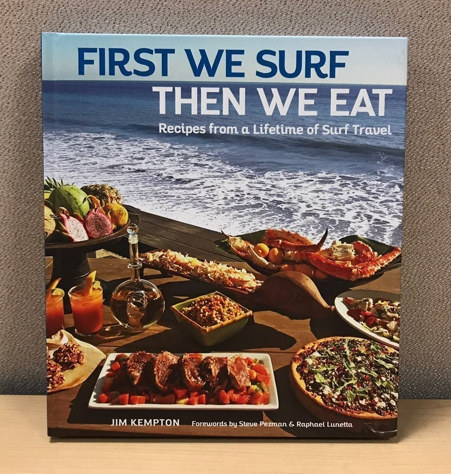 First We Surf, Then We Eat Recipe Book