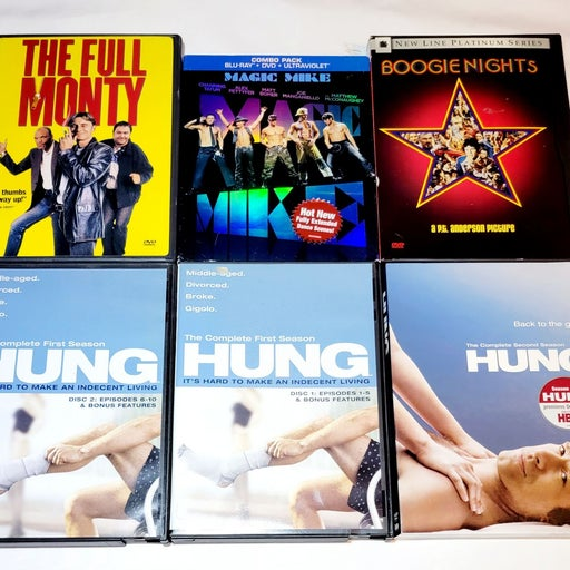 Magic Mike, Full Monty, Hung, Boogie...