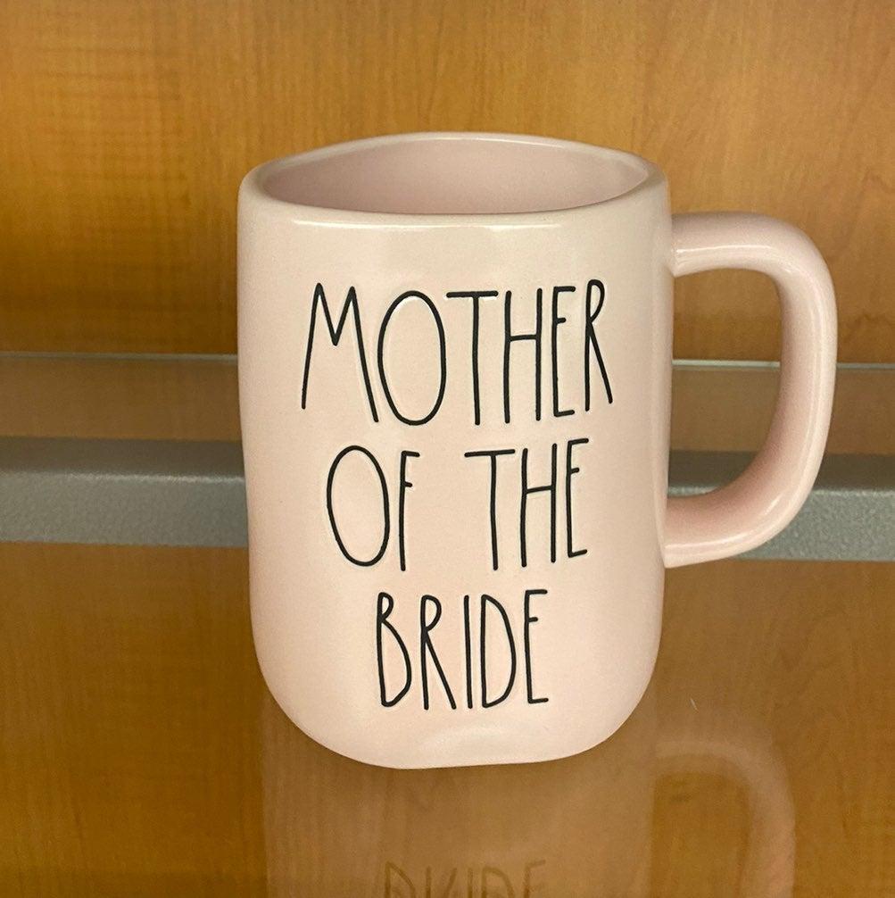 Rae Dunn MOTHER OF THE BRIDE pink mug