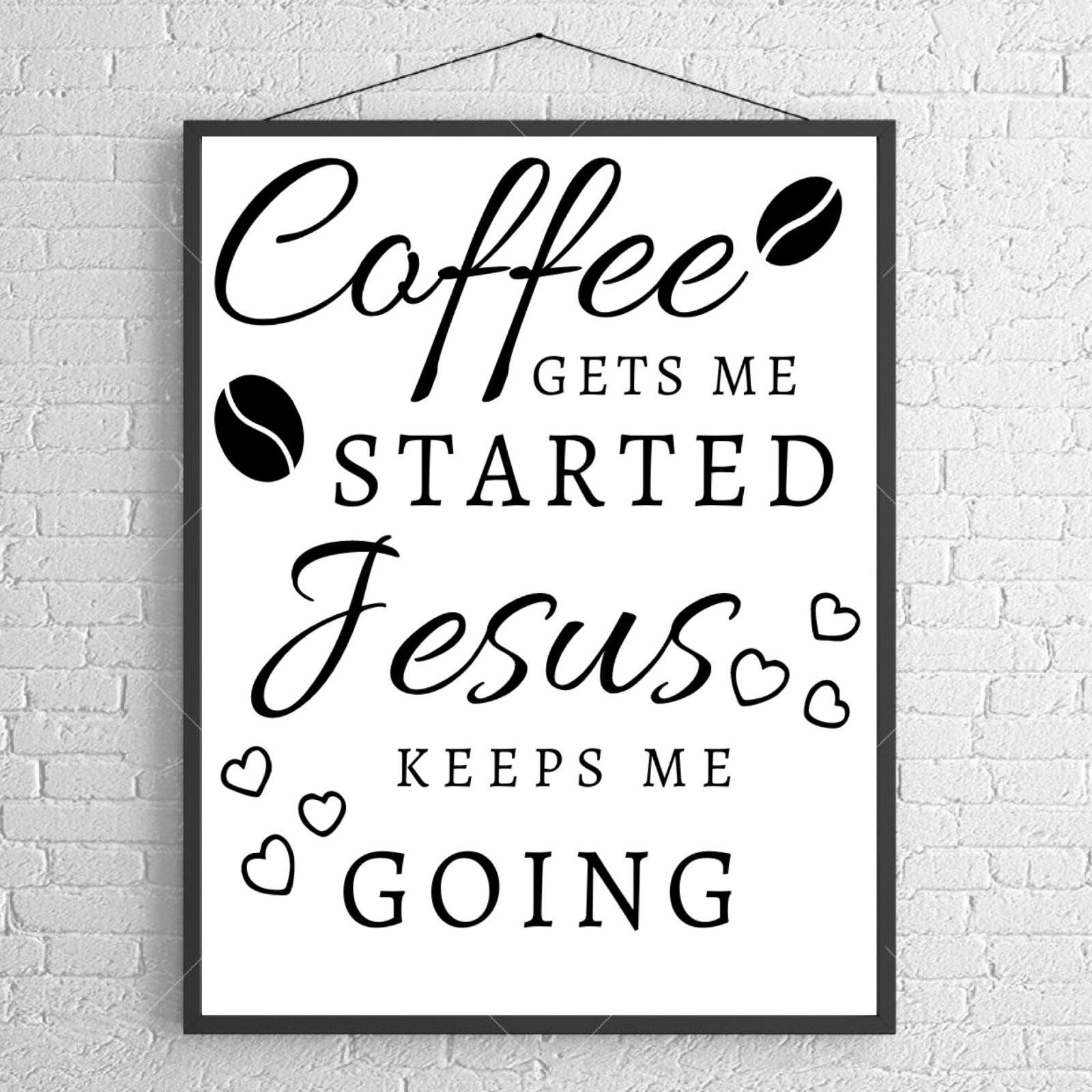 Coffee and Jesus home decor print