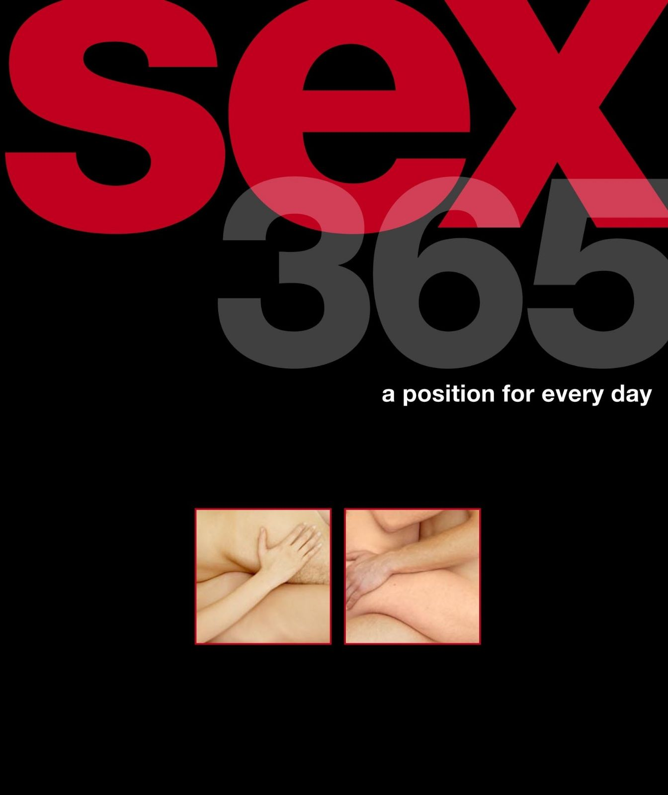 Sex 365 A Position For Every Day Hardbac