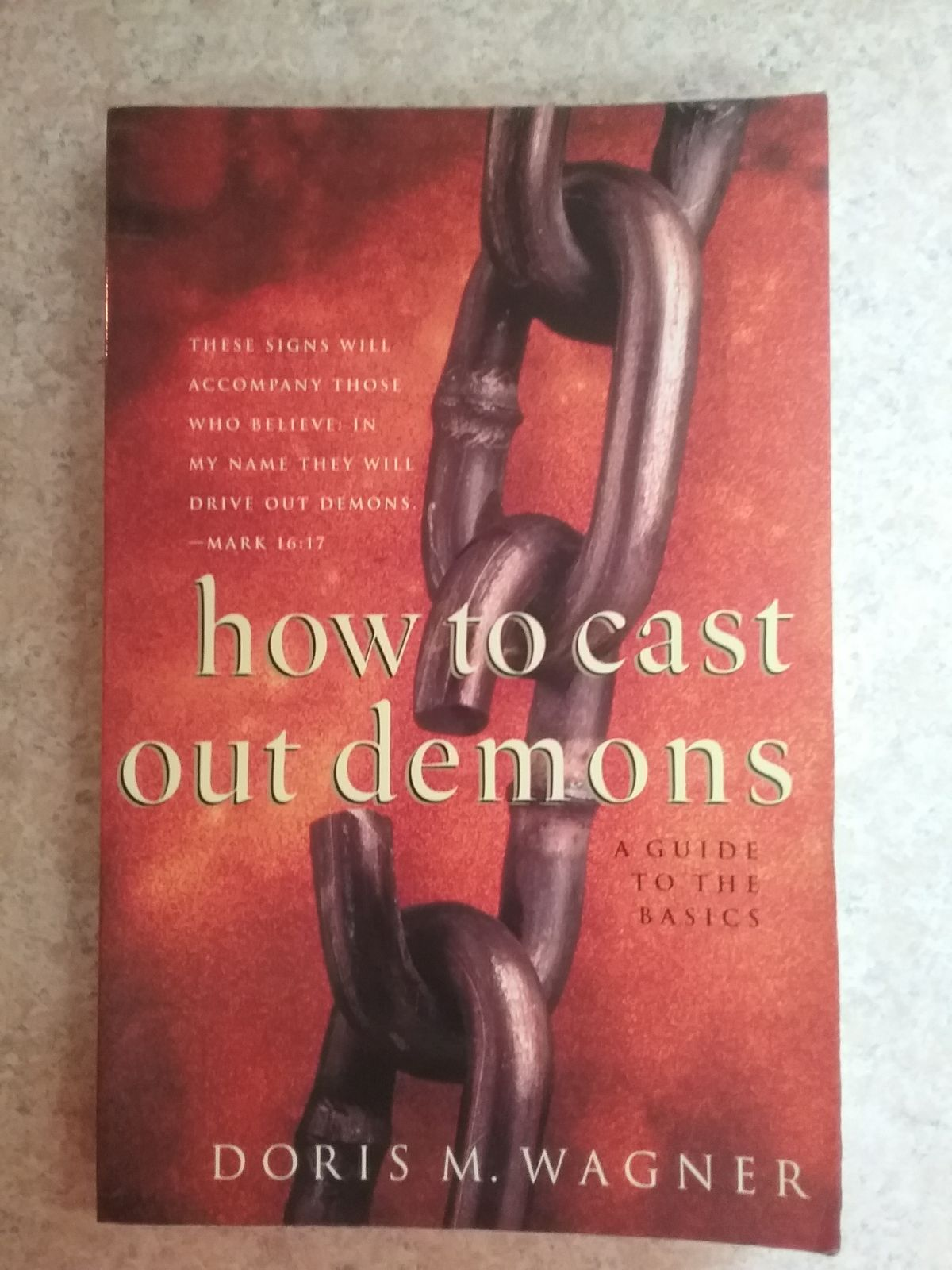 DEMONS, HOW TO CAST THEM OUT
