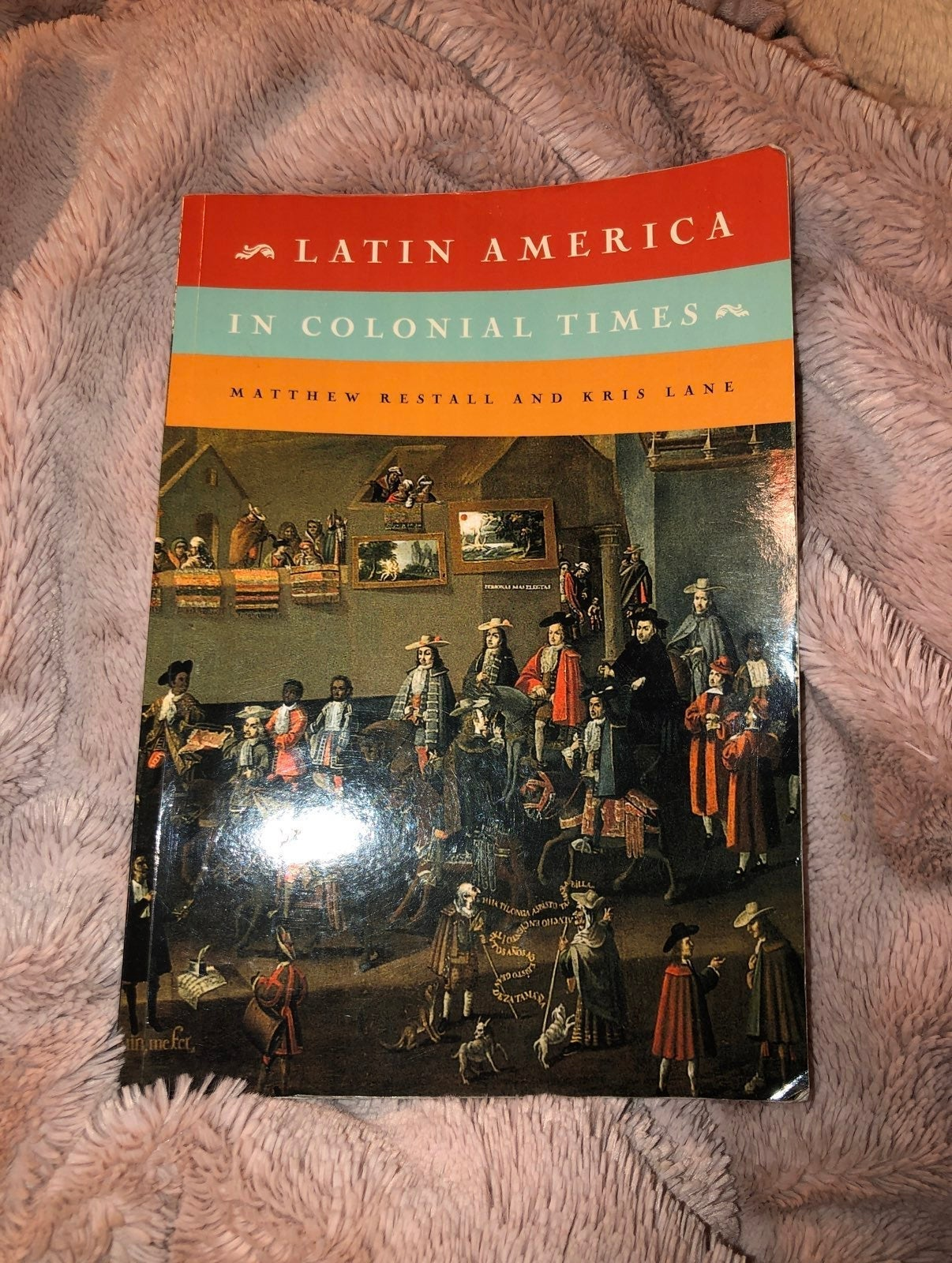 Latin America in Colonial Times by Matth