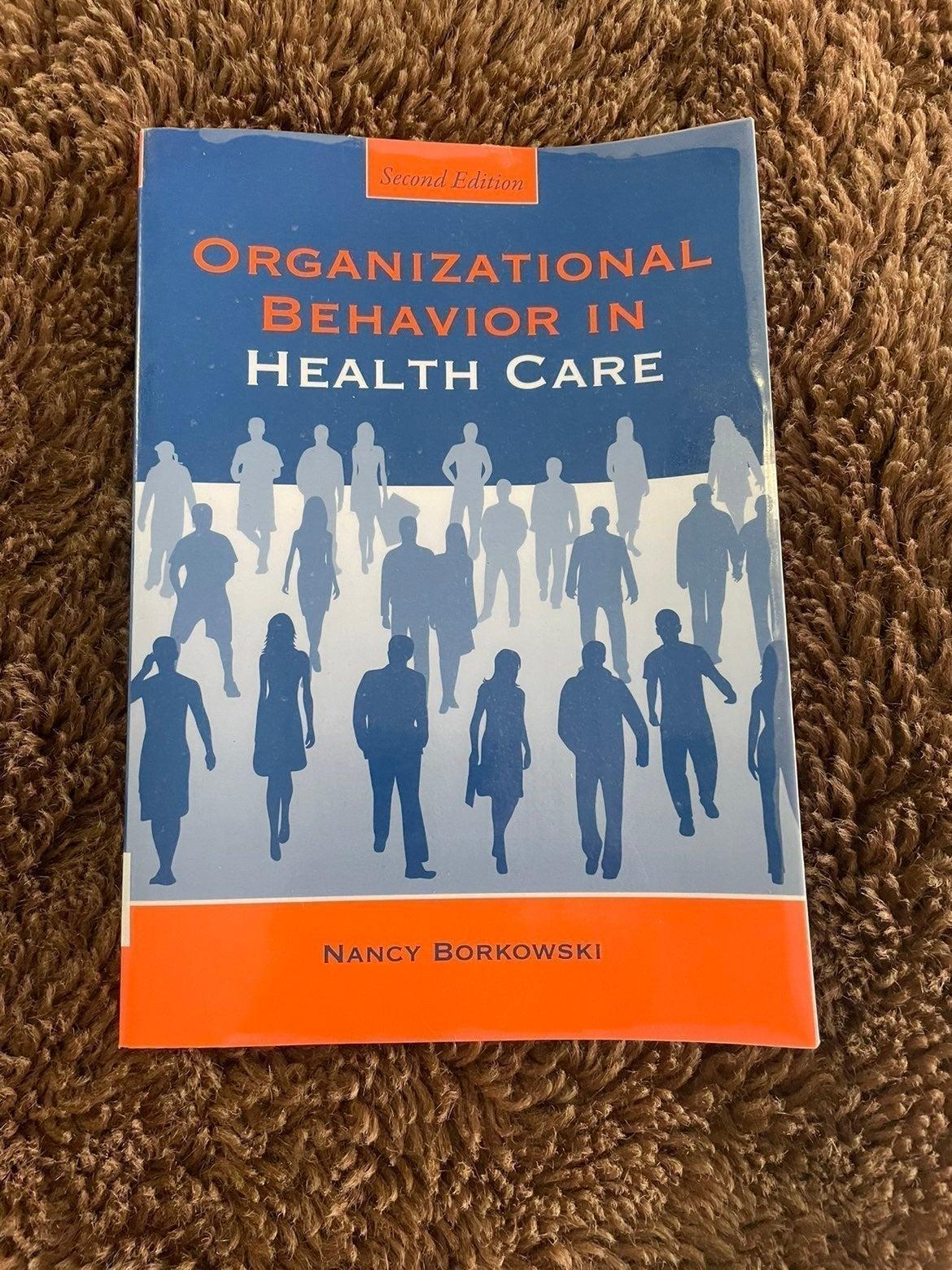 Organazational behavior in Healthcare
