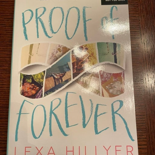 Proof of Forever by Lexa Hillyer ARC