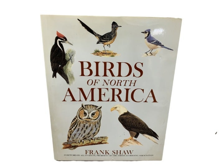 Birds of North America - Frank Shaw