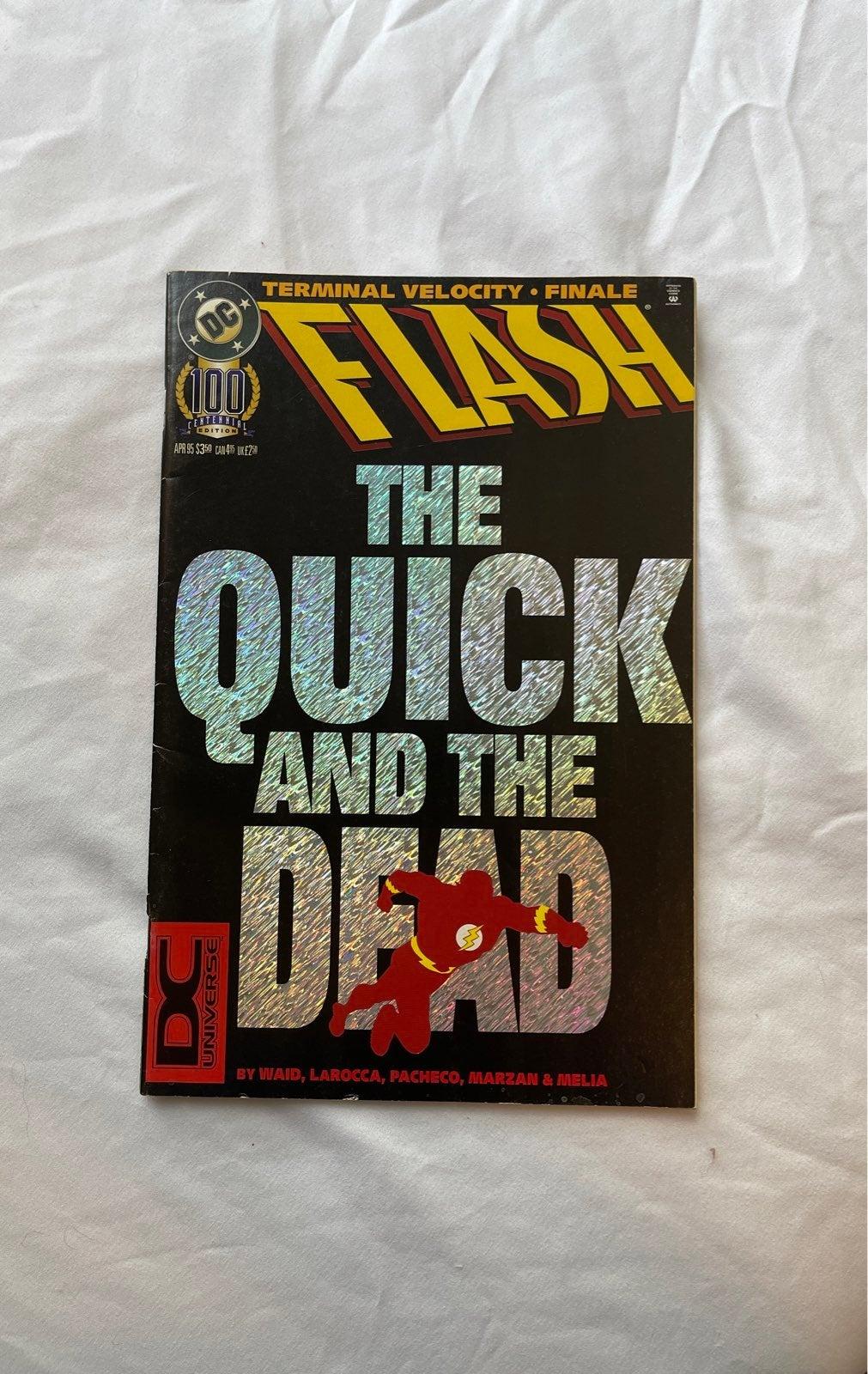 DC Comics FLASH 100 The quick and the de