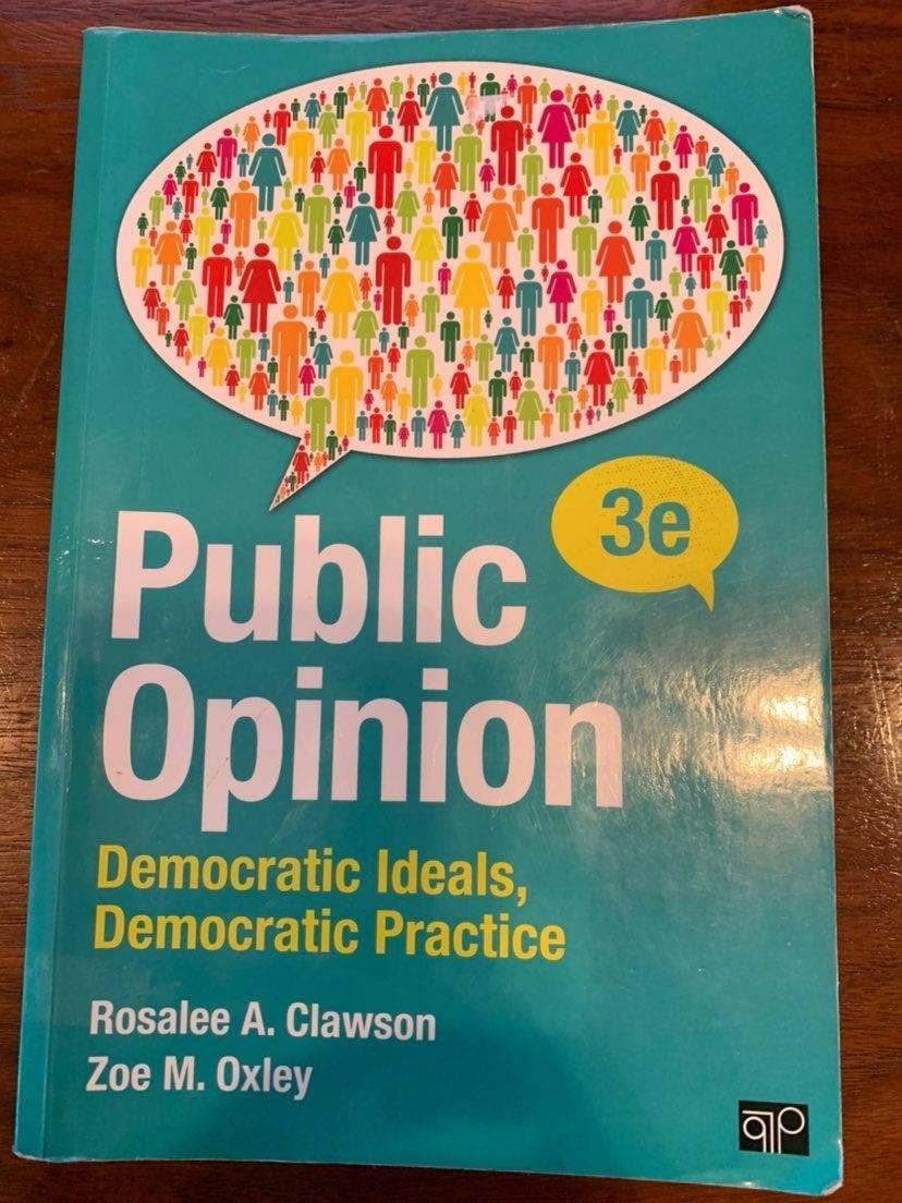 Public Opinion; Clawson & Oxley; 3rd Ed.