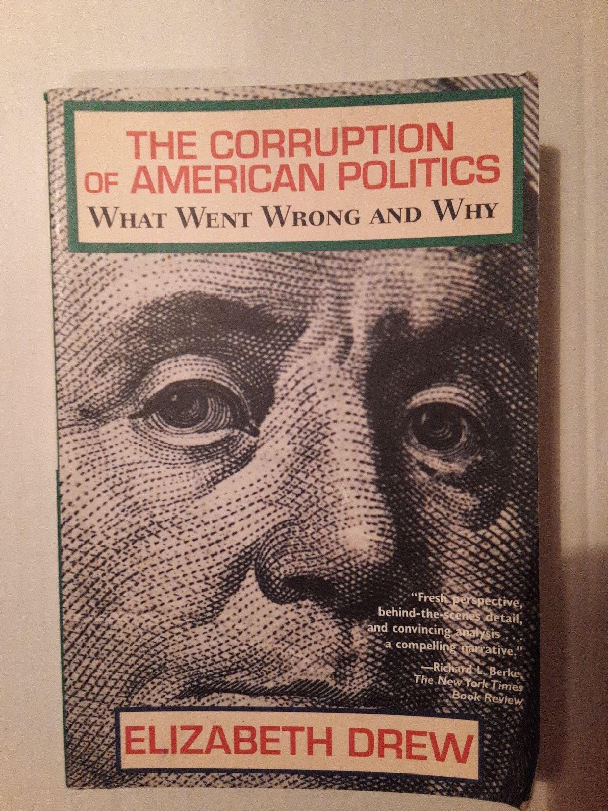 The Corruption  of American  Politics