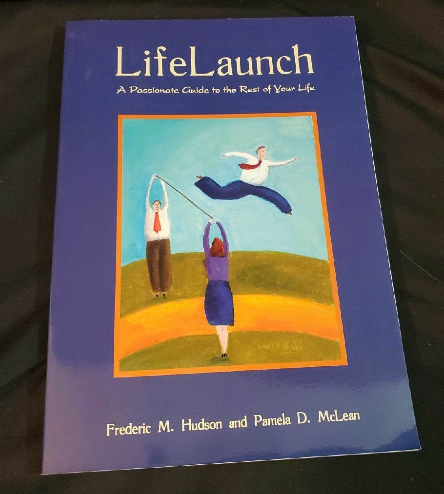 Life Launch A Passionate Guide to the Re