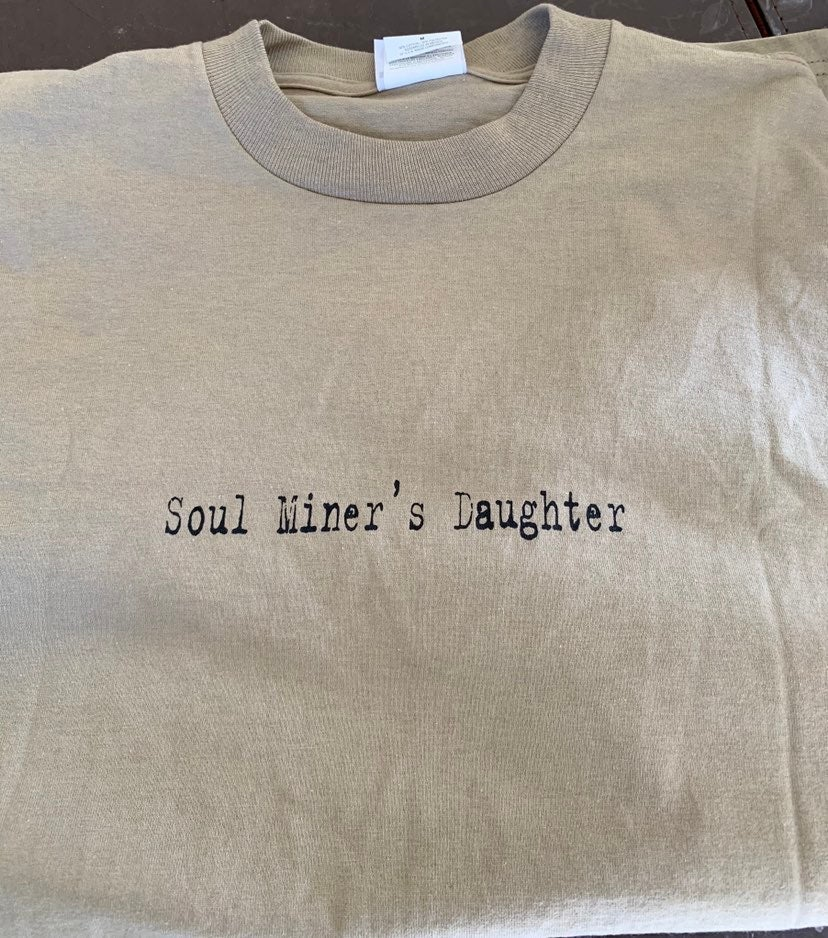 Rare Soul Miner's Daughter T-Shirt