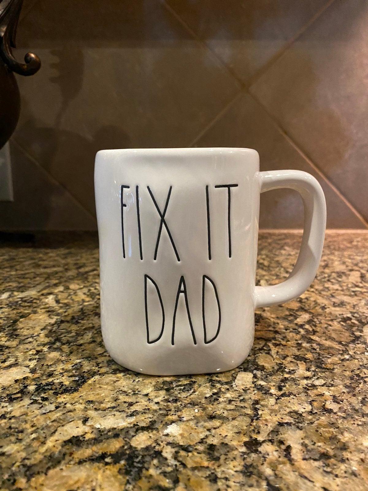 "Rae Dunn ""FIX IT DAD"" Mug"
