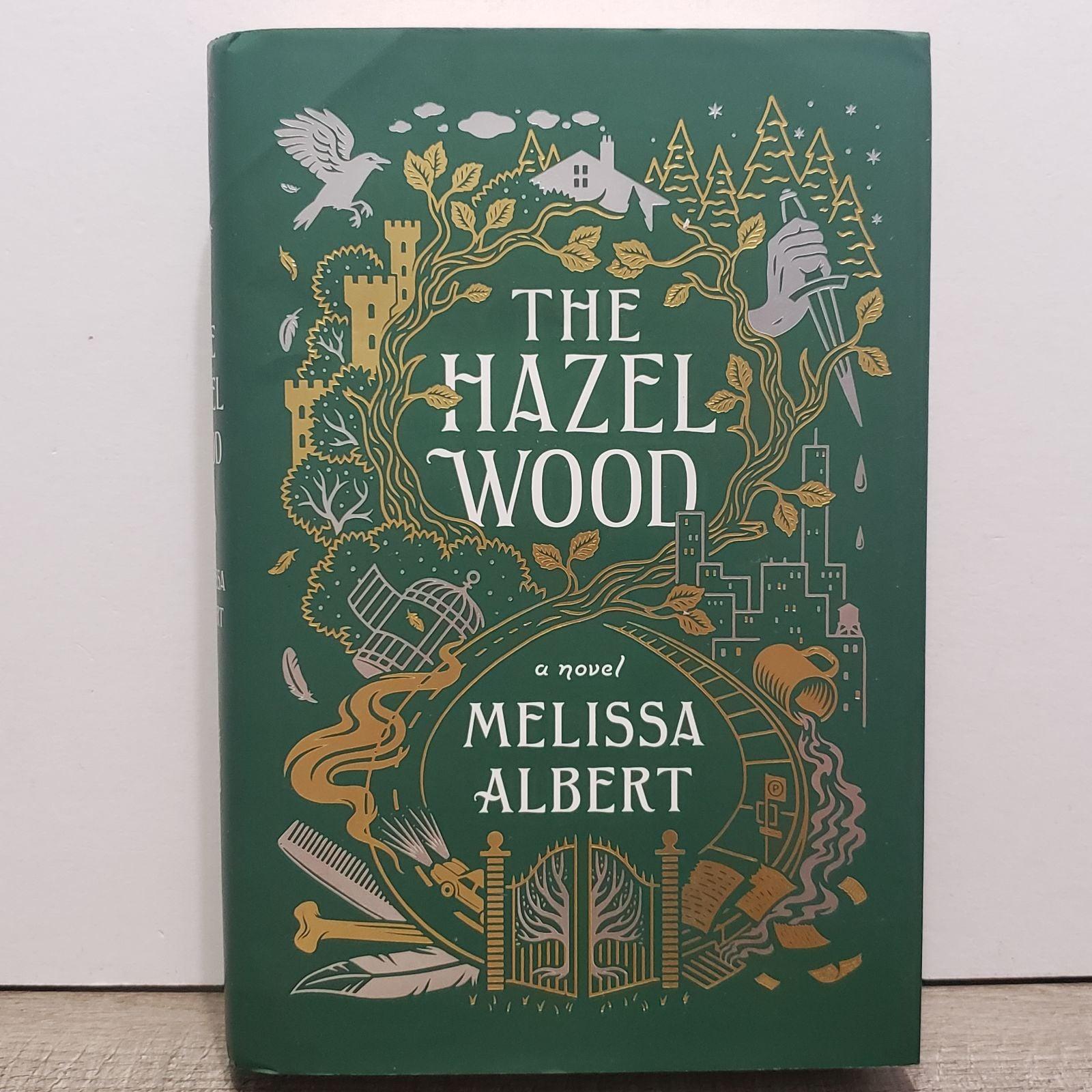 SIGNED The Hazel Wood Melissa Albert